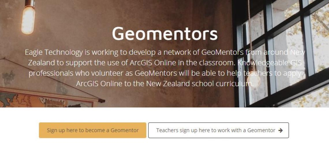 Eagle Technology is working to develop a network of GeoMentors from around New Zealand to support the use of ArcGIS Online in the classroom. Knowledgeable GIS professionals who volunteer as GeoMentors will be able to help teachers to apply ArcGIS Online to the New Zealand school curriculum.